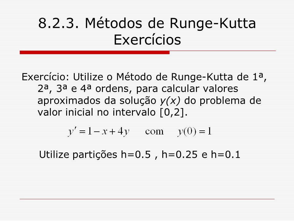 8.2.3. Métodos de Runge-Kutta Exercícios