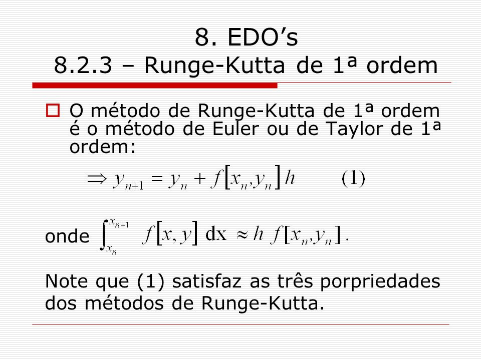 8. EDO's 8.2.3 – Runge-Kutta de 1ª ordem