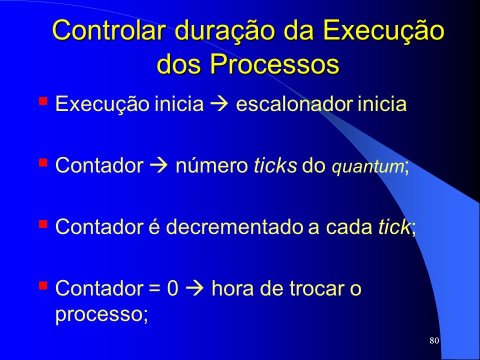 Controlar duração da Execução dos Processos