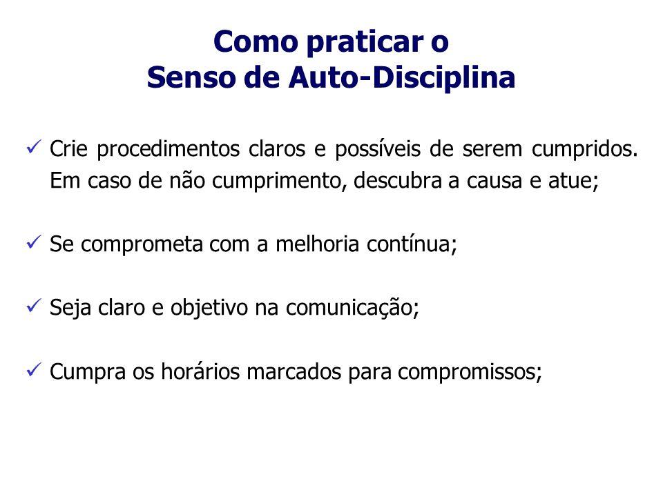 Como praticar o Senso de Auto-Disciplina