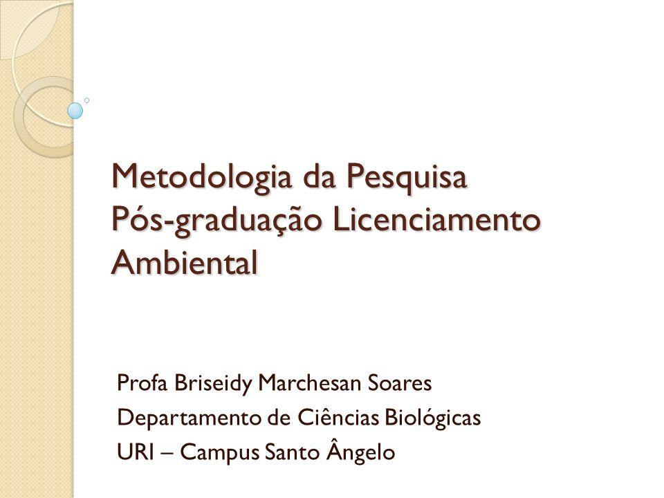 Metodologia da Pesquisa Pós-graduação Licenciamento Ambiental