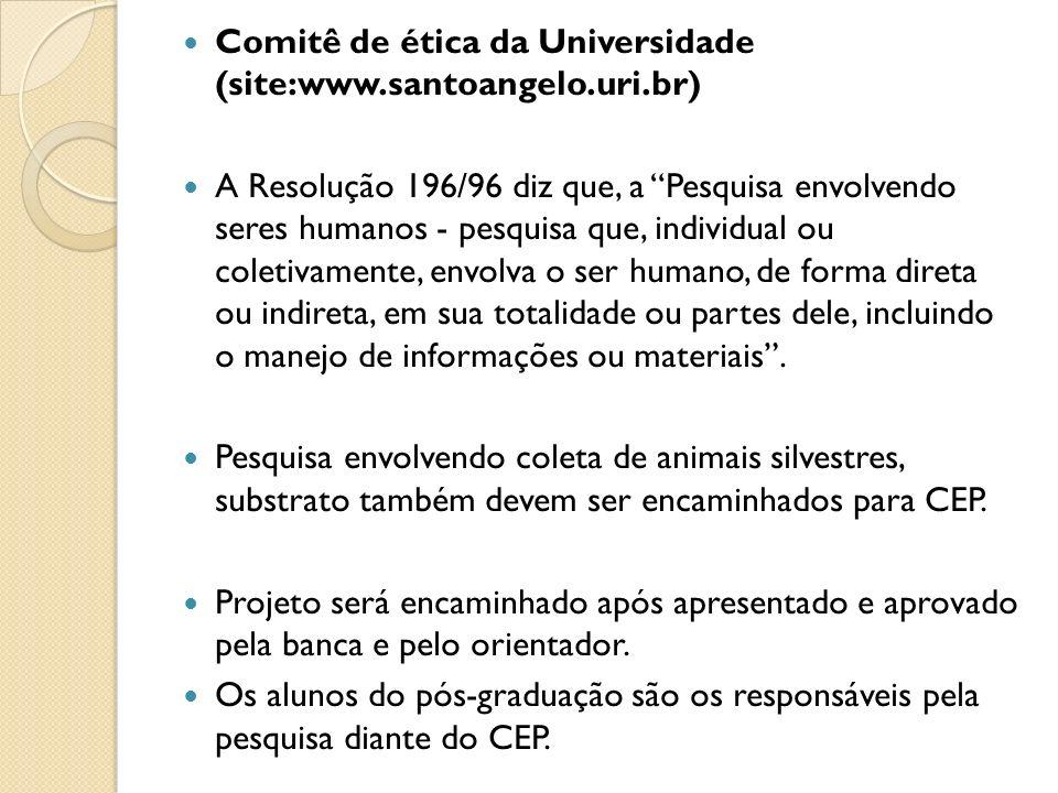 Comitê de ética da Universidade (site:www.santoangelo.uri.br)