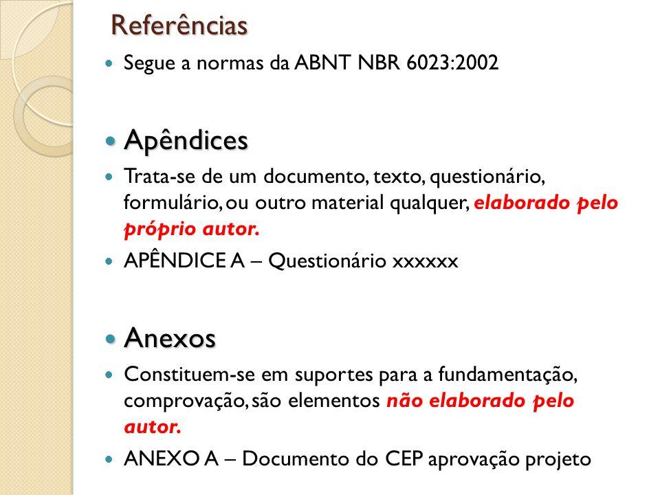 Referências Apêndices Anexos Segue a normas da ABNT NBR 6023:2002