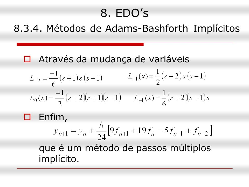 8. EDO's 8.3.4. Métodos de Adams-Bashforth Implícitos