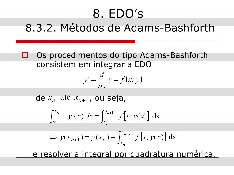 8. EDO's 8.3.2. Métodos de Adams-Bashforth