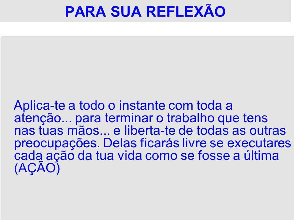 PARA SUA REFLEXÃO