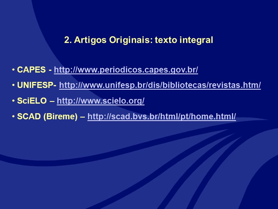 2. Artigos Originais: texto integral