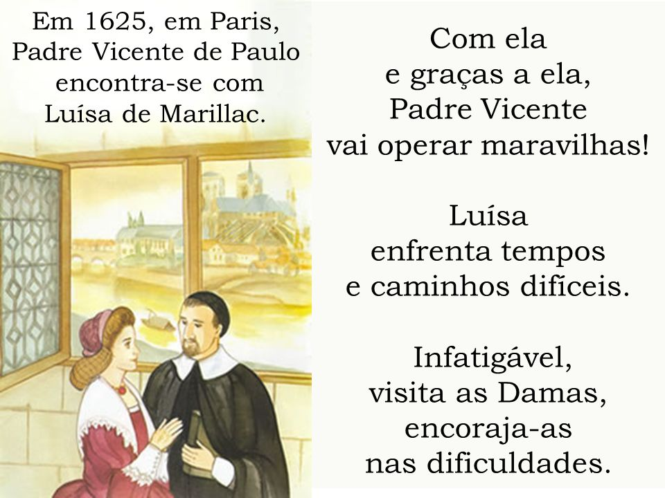 visita as Damas, encoraja-as