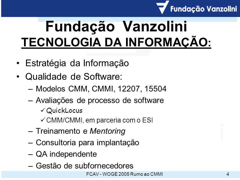 Fundação Vanzolini TECNOLOGIA DA INFORMAÇÃO: