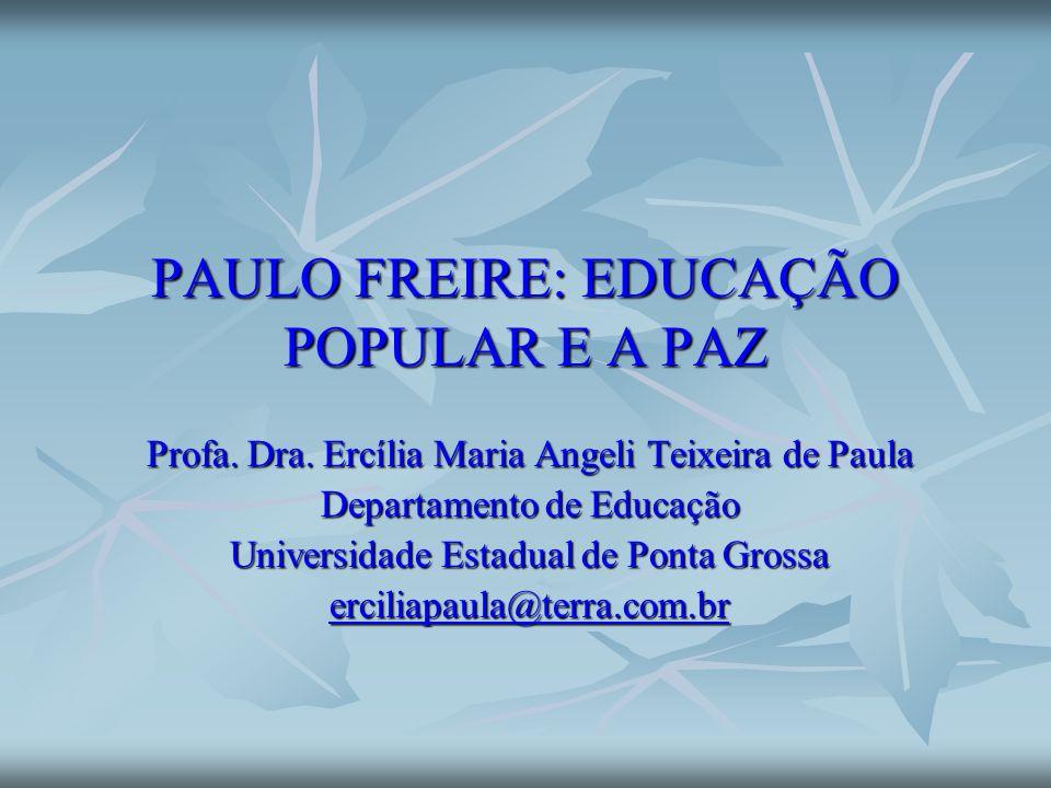 PAULO FREIRE: EDUCAÇÃO POPULAR E A PAZ