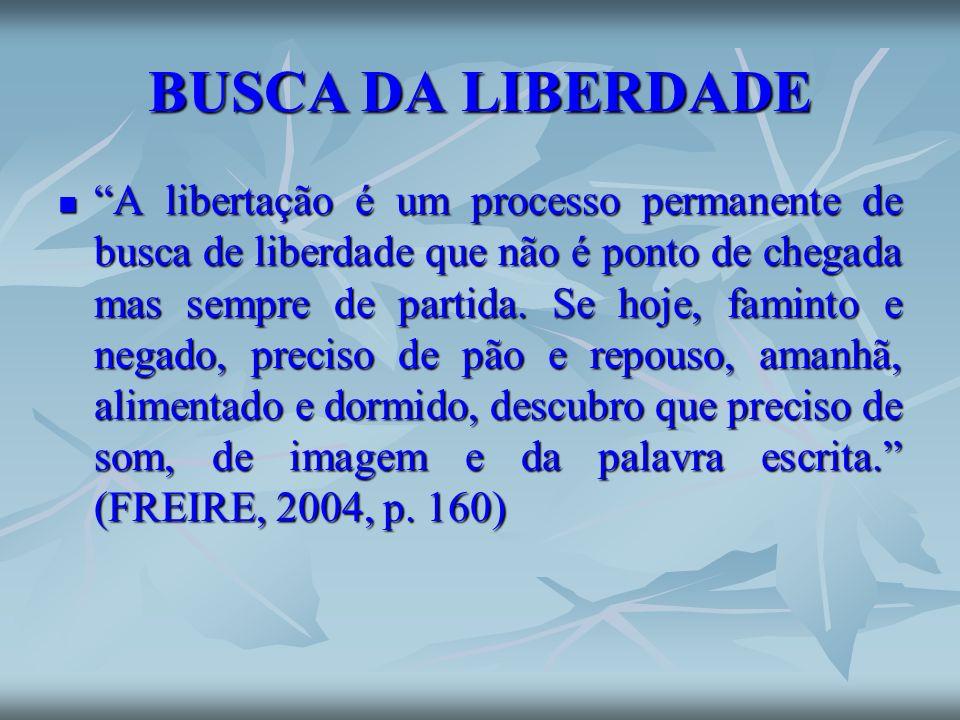 BUSCA DA LIBERDADE