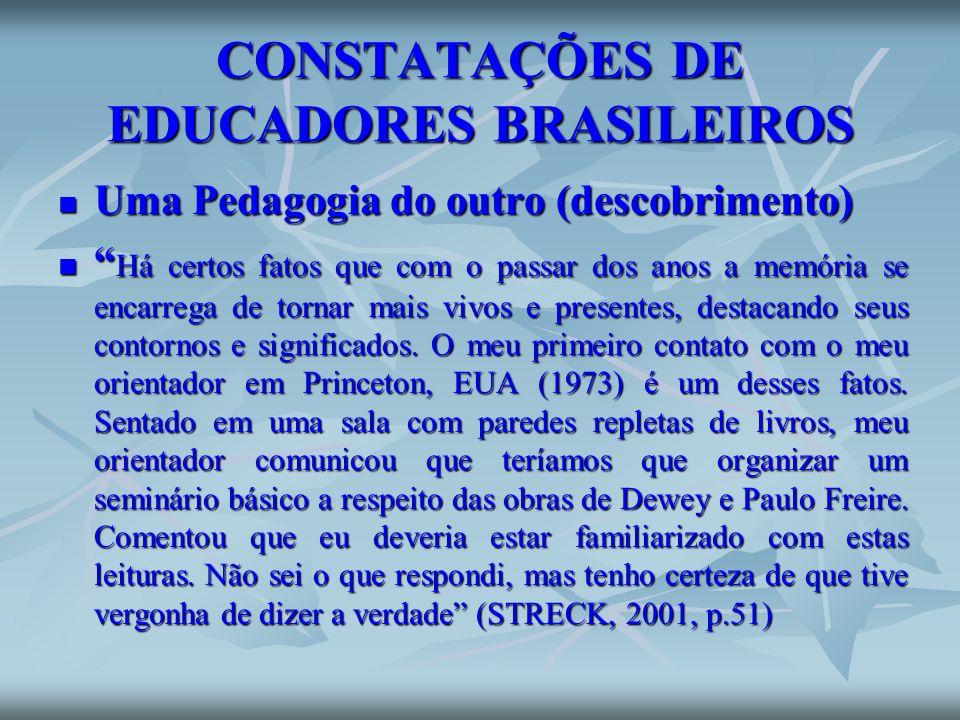 CONSTATAÇÕES DE EDUCADORES BRASILEIROS