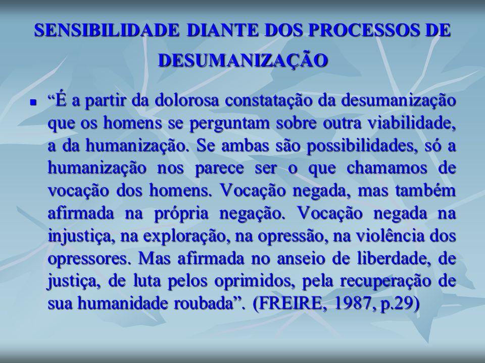 SENSIBILIDADE DIANTE DOS PROCESSOS DE DESUMANIZAÇÃO