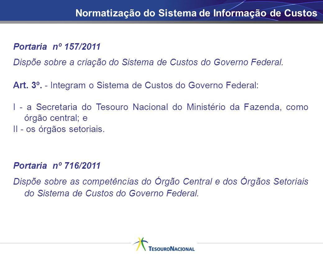 Normatização do Sistema de Informação de Custos