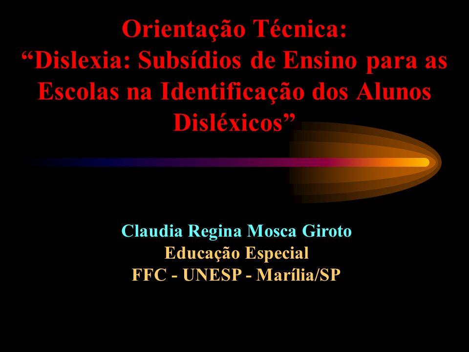 Claudia Regina Mosca Giroto FFC - UNESP - Marília/SP
