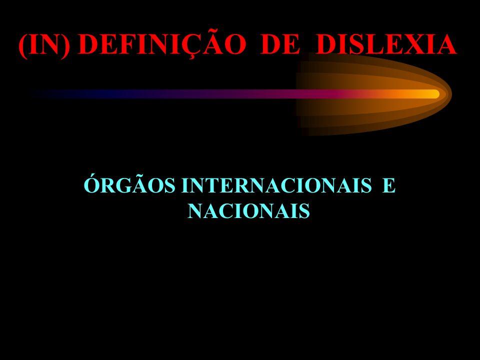 (IN) DEFINIÇÃO DE DISLEXIA