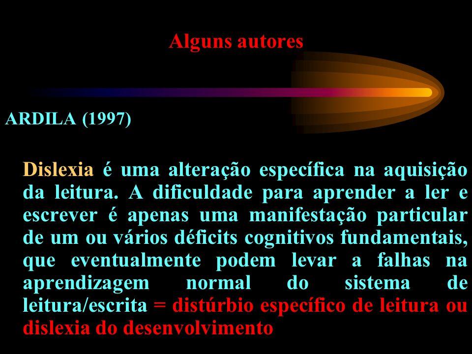 Alguns autores ARDILA (1997)