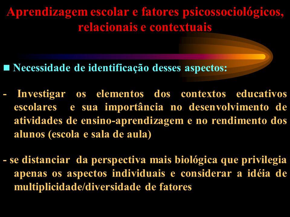 Aprendizagem escolar e fatores psicossociológicos, relacionais e contextuais