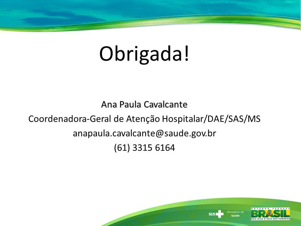 Coordenadora-Geral de Atenção Hospitalar/DAE/SAS/MS