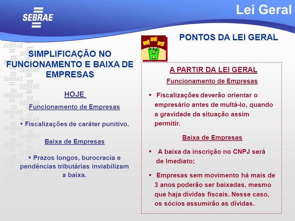 Lei Geral PONTOS DA LEI GERAL SIMPLIFICAÇÃO NO