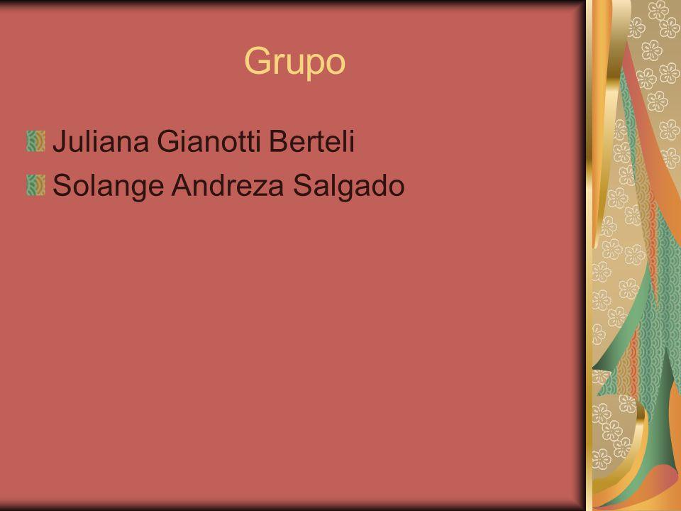 Grupo Juliana Gianotti Berteli Solange Andreza Salgado