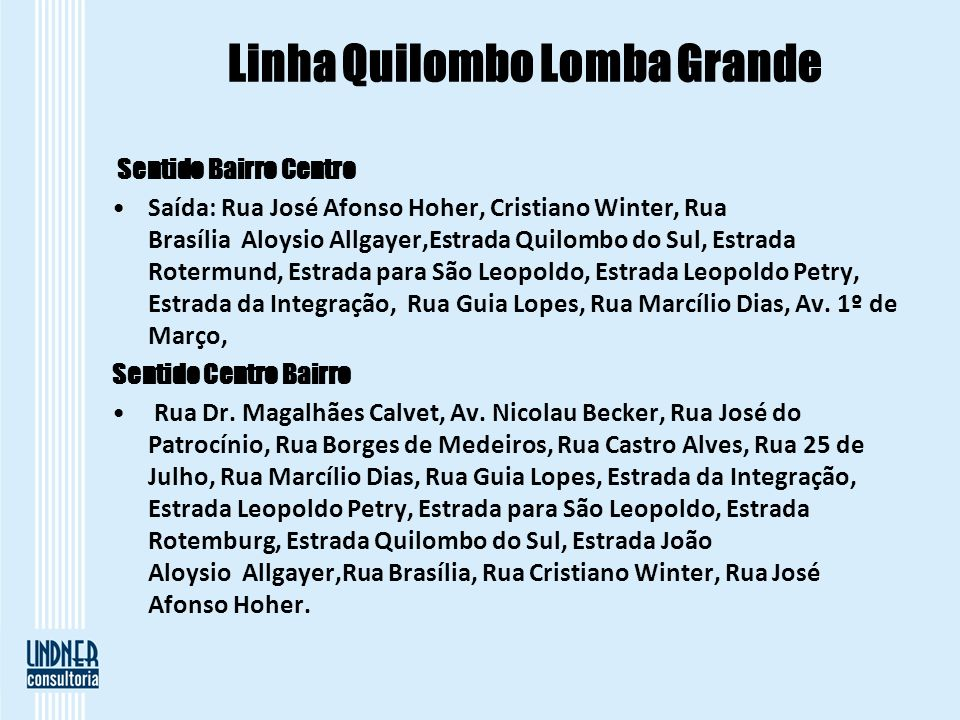 Linha Quilombo Lomba Grande