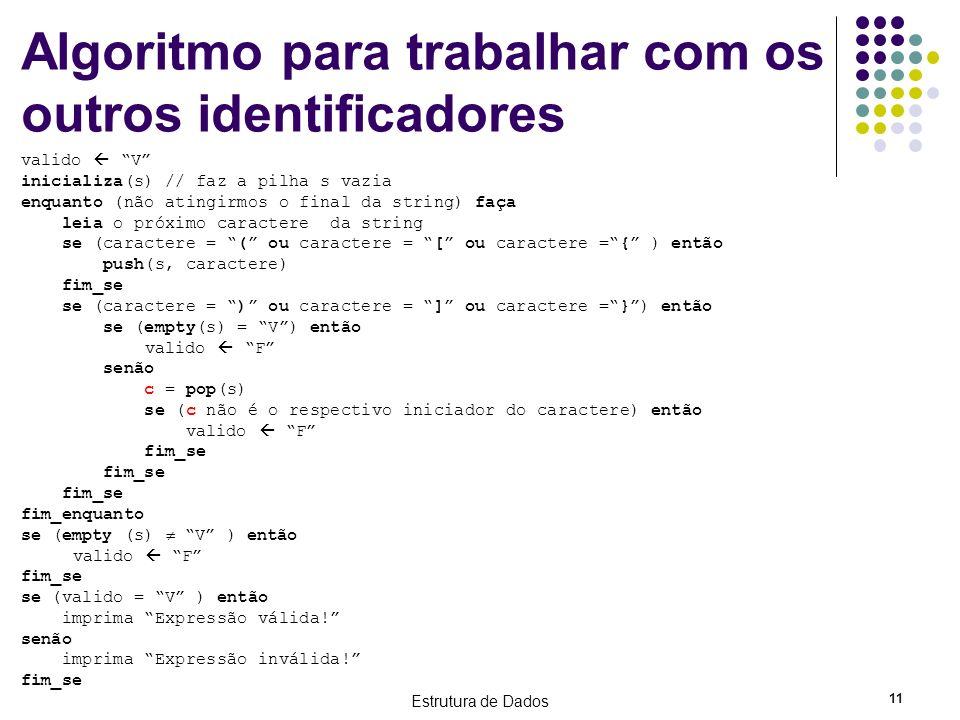 Algoritmo para trabalhar com os outros identificadores