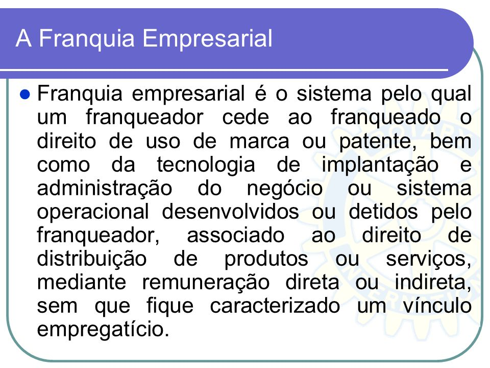 A Franquia Empresarial
