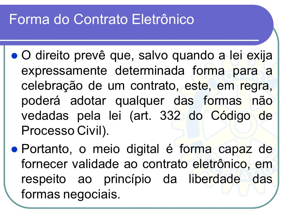 Forma do Contrato Eletrônico