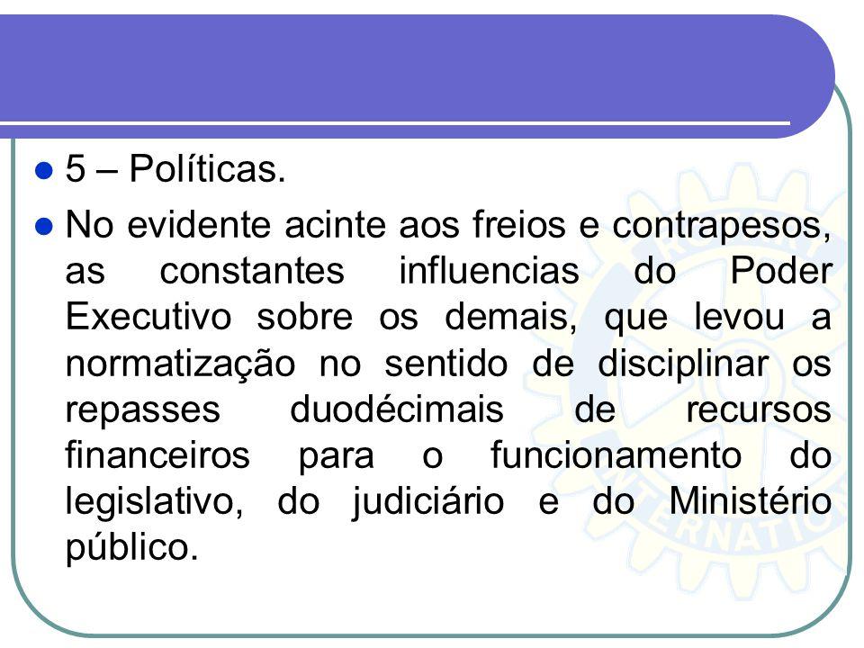 5 – Políticas.