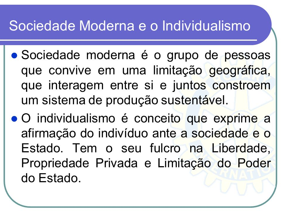 Sociedade Moderna e o Individualismo