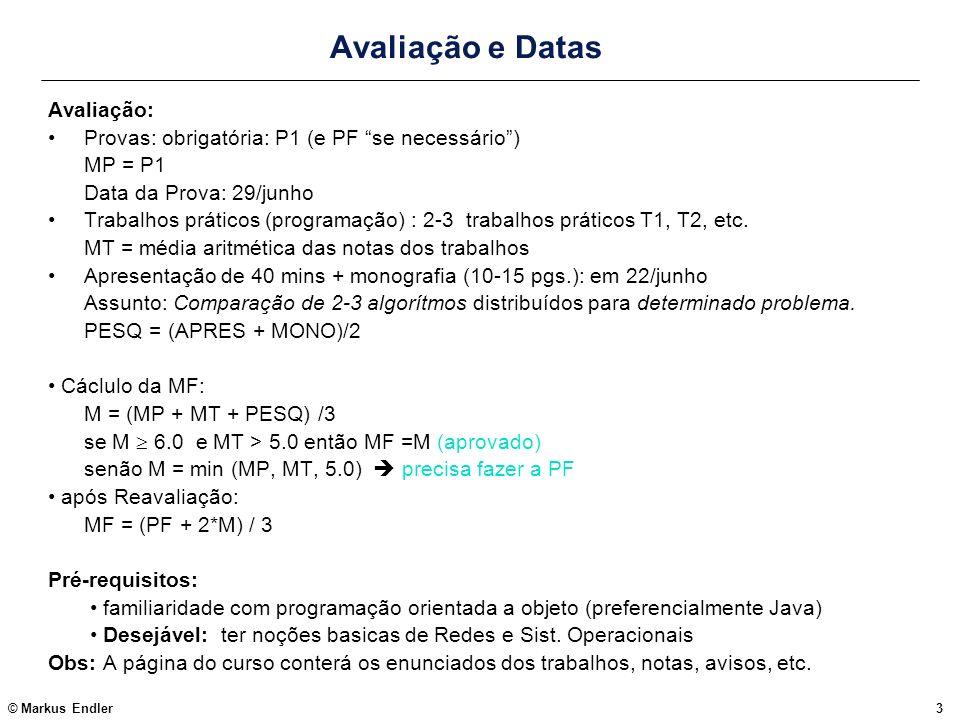 Avaliação e Datas Avaliação: