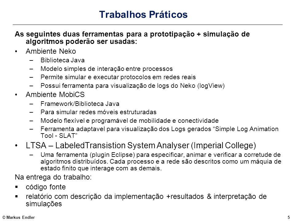 Trabalhos PráticosAs seguintes duas ferramentas para a prototipação + simulação de algoritmos poderão ser usadas: