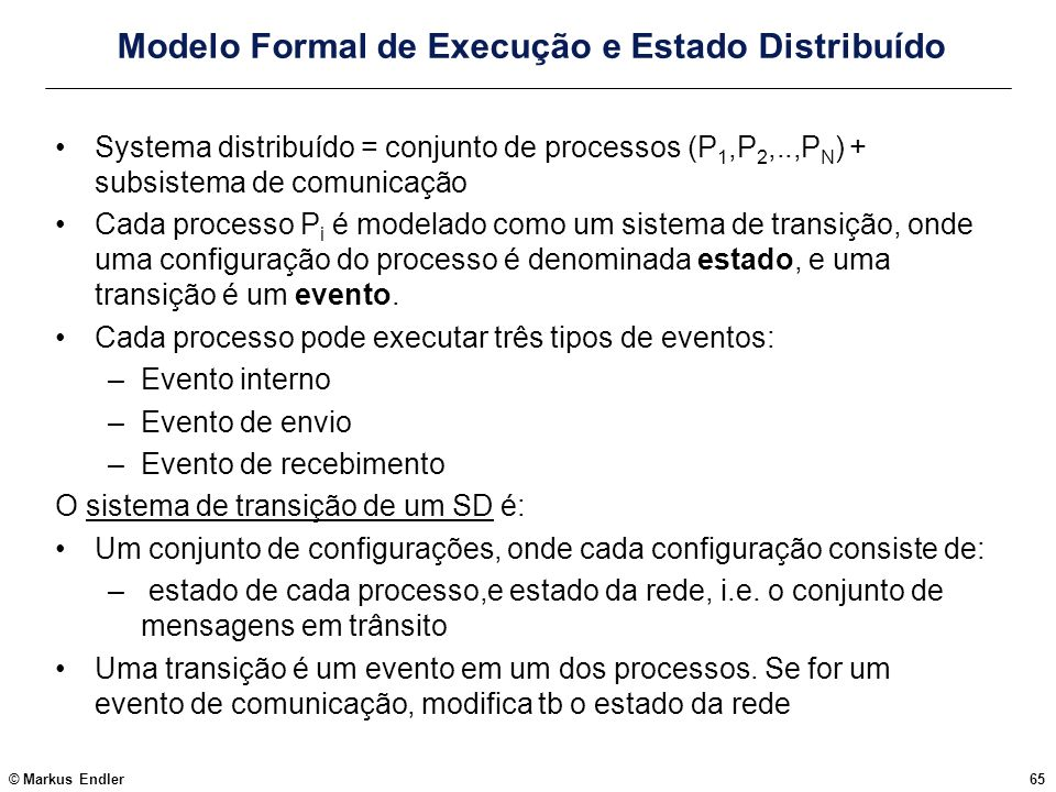 Modelo Formal de Execução e Estado Distribuído
