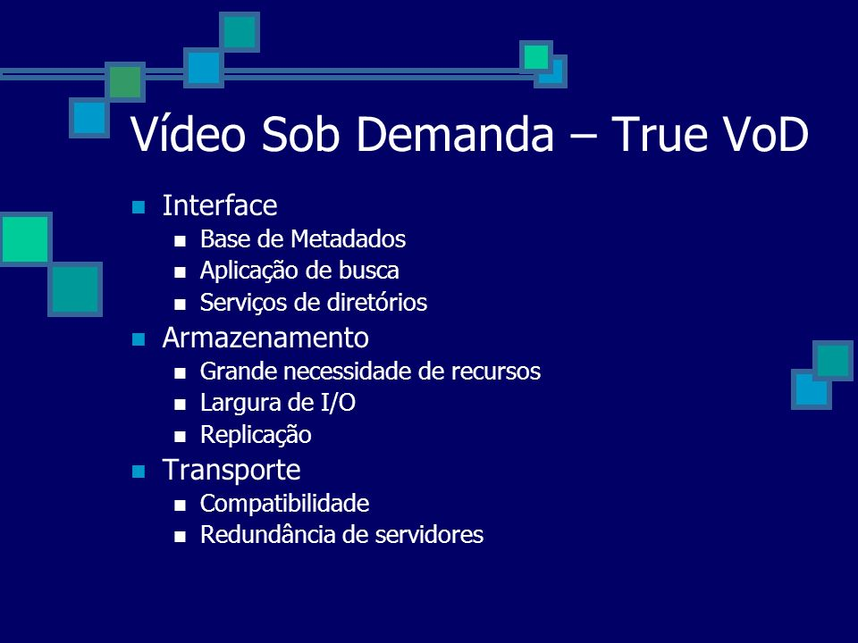 Vídeo Sob Demanda – True VoD