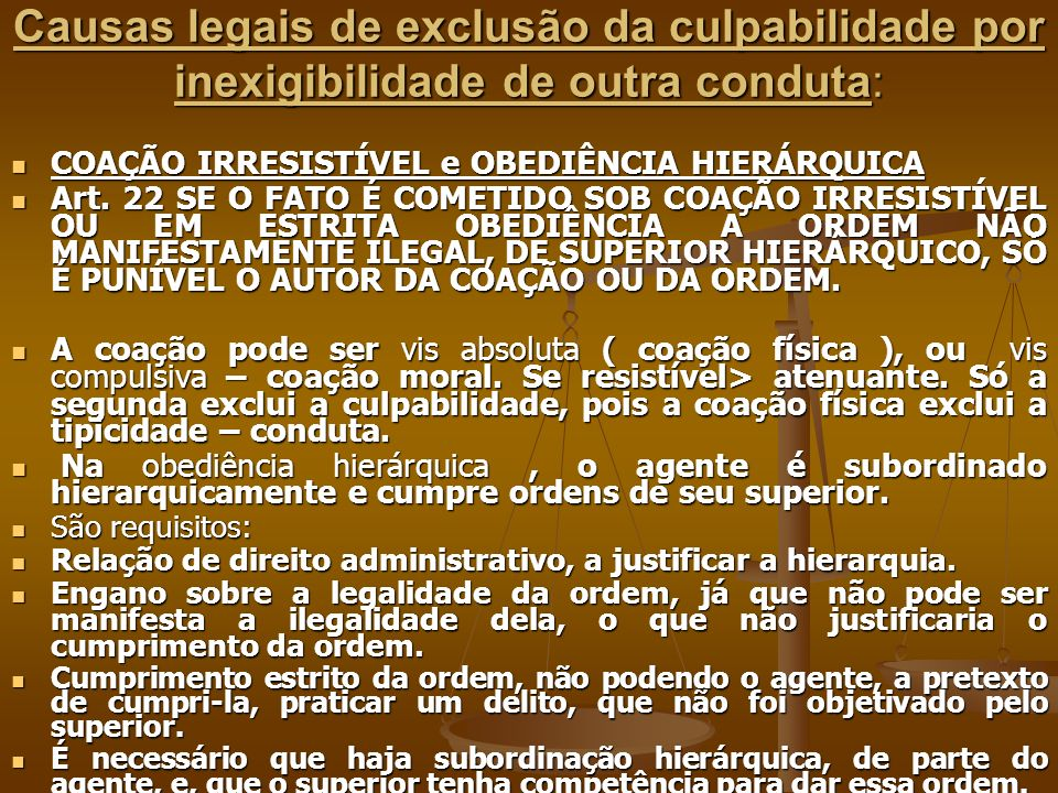 Causas legais de exclusão da culpabilidade por inexigibilidade de outra conduta: