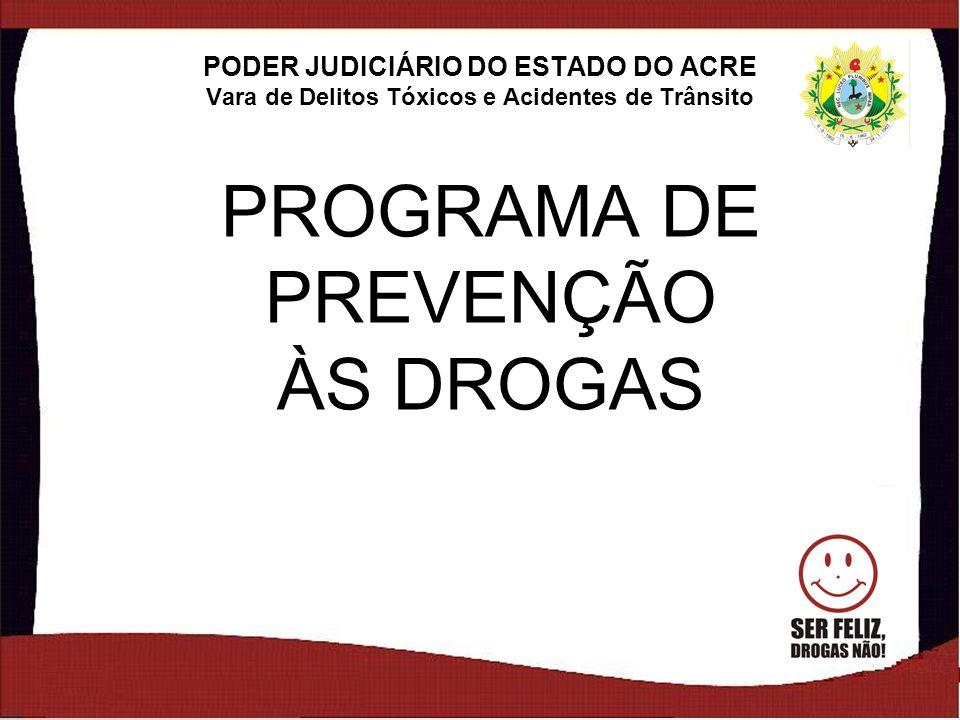 PROGRAMA DE PREVENÇÃO ÀS DROGAS