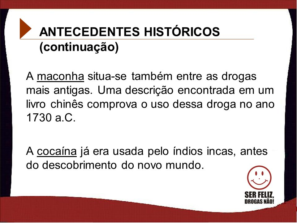 ANTECEDENTES HISTÓRICOS (continuação)