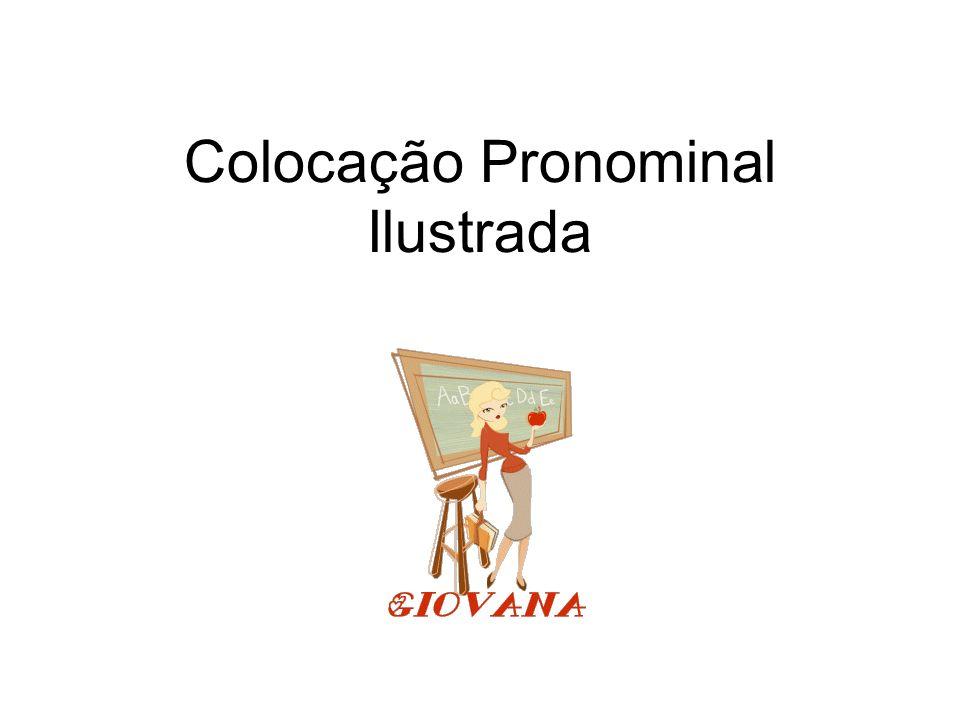 Colocação Pronominal Ilustrada