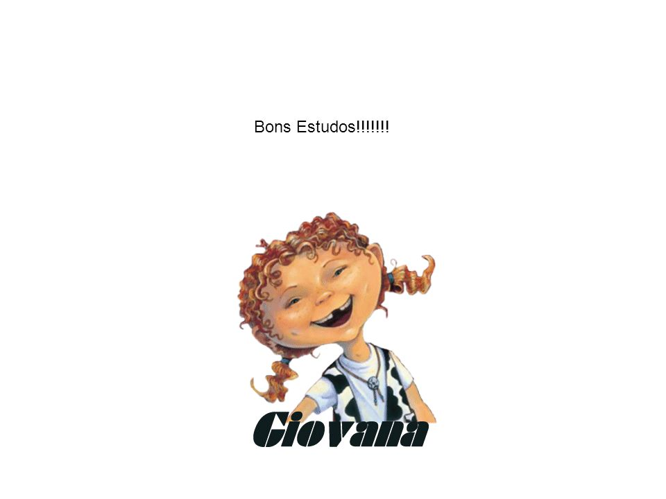 Bons Estudos!!!!!!!