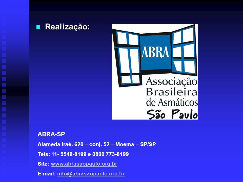 Realização: ABRA-SP Alameda Iraé, 620 – conj. 52 – Moema – SP/SP