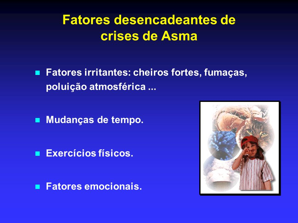 Fatores desencadeantes de crises de Asma