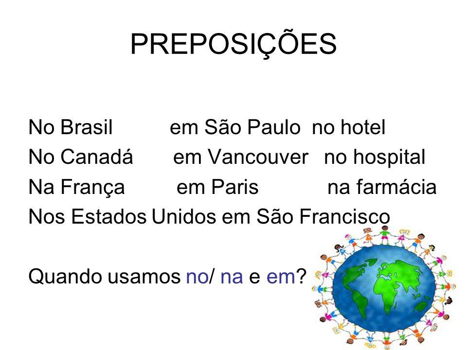PREPOSIÇÕES No Brasil em São Paulo no hotel