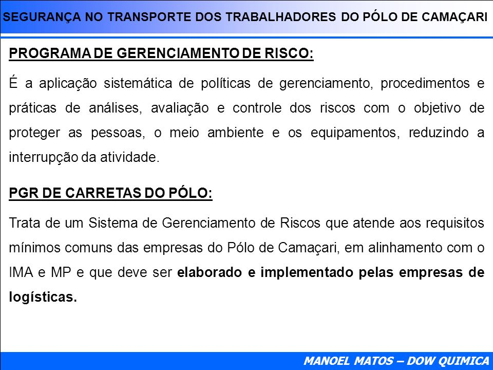 PROGRAMA DE GERENCIAMENTO DE RISCO: