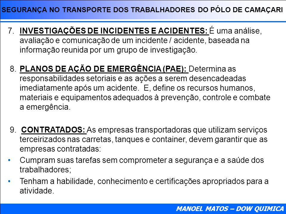 SEGURANÇA NO TRANSPORTE DOS TRABALHADORES DO PÓLO DE CAMAÇARI