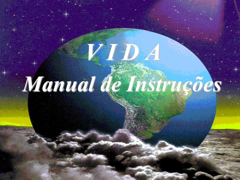 V I D A Manual de Instruções