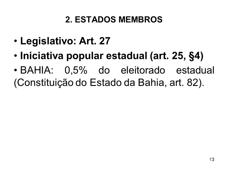 Iniciativa popular estadual (art. 25, §4)