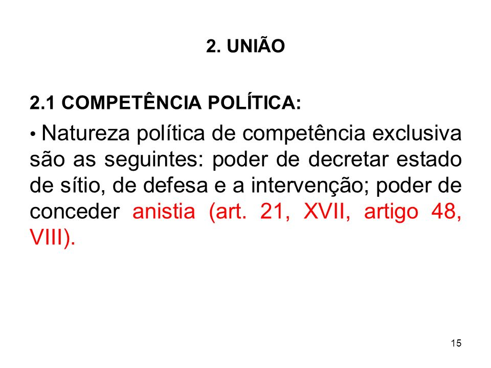 2.1 COMPETÊNCIA POLÍTICA: