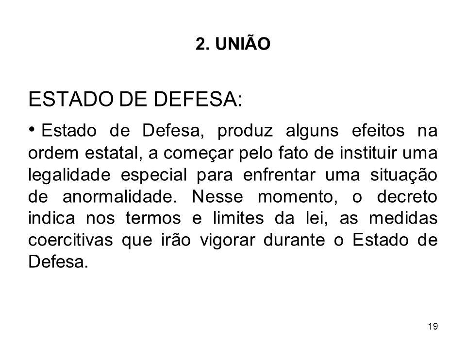 2. UNIÃO ESTADO DE DEFESA: