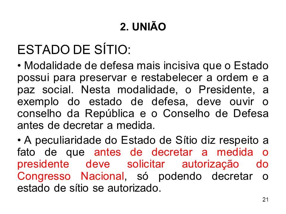 2. UNIÃO ESTADO DE SÍTIO: